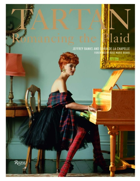 TARTAN Romancing the Plaid by Jeffrey Banks & Doria De La Chapelle